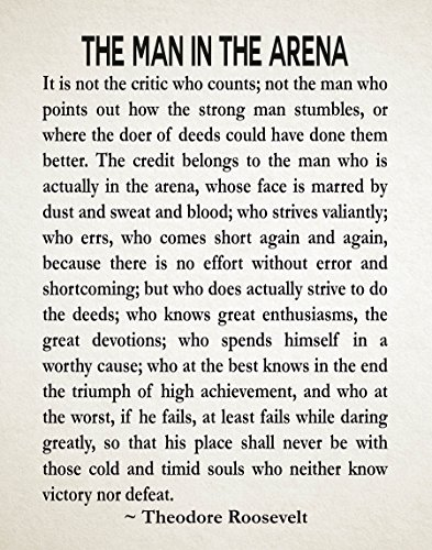 WallBuddy The Man In The Arena by Theodore Roosevelt Literary Zitat Roosevelt Speech Courage Poster Teddy Roosevelt President Speech Graduation Geschenk (45,7 x 61 cm), elfenbeinfarben