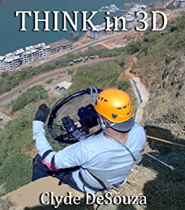 Think in 3D: Food for Though For Cinematic 3D and VR filmmakers (English Edition)