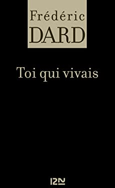 Toi qui vivais (FREDERIC DARD t. 18) (French Edition)