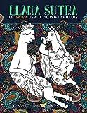 Llama Sutra: Un Travieso Libro De Colorear Para Adultos: Temática del Kama...
