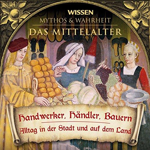 Handwerker, Händler, Bauern (Das Mittelalter) Titelbild