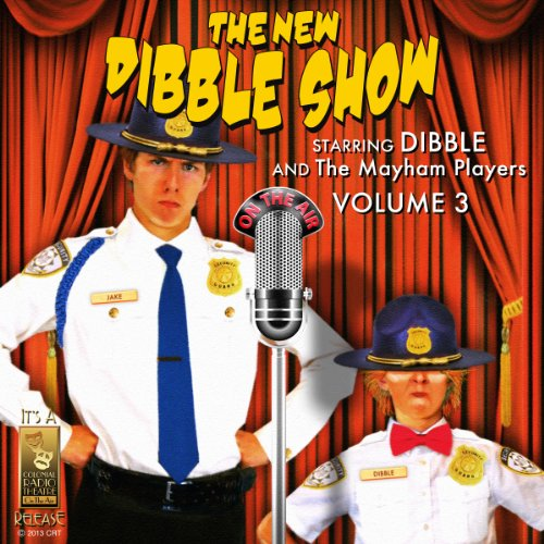 The New Dibble Show, Vol. 3 audiobook cover art