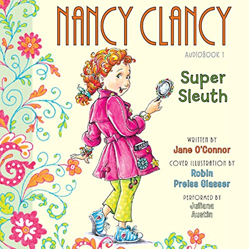 Nancy Clancy, Super Sleuth audiobook cover art