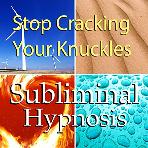 Stop Cracking Your Knuckles with Subliminal Affirmations audiobook cover art