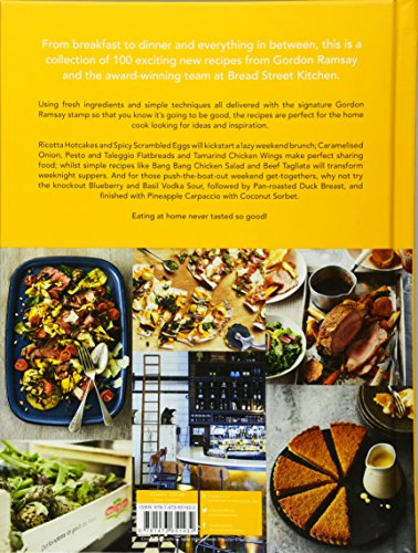 Gordon Ramsay Bread Street Kitchen: Delicious recipes for breakfast, lunch and dinner to cook at home