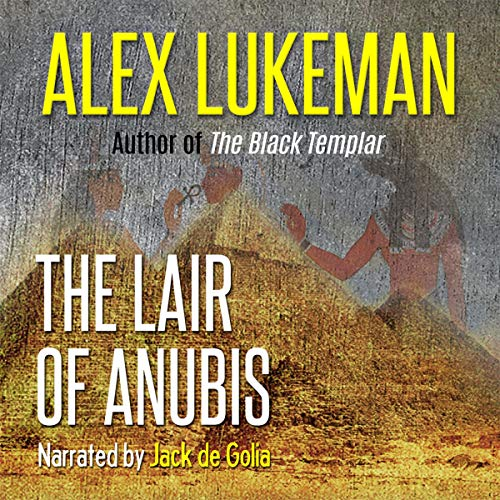 The Lair of Anubis audiobook cover art