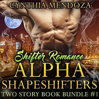 Shifter Romance: Alpha Shapeshifters audiobook cover art