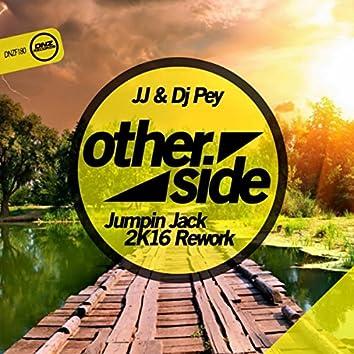 Otherside (Jumpin Jack 2K16 Rework)