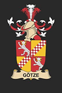 Götze: Götze Coat of Arms and Family Crest Notebook Journal (6 x 9 - 100 pages)