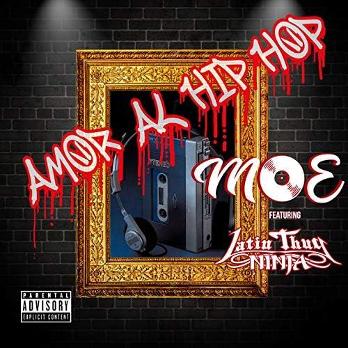 MOE feat. Latin Thug Ninja