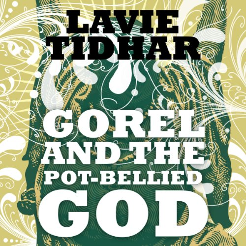 Gorel and the Pot-Bellied God audiobook cover art