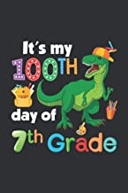 It's My 100th Day Of 7th Grade (Music Sheet Notebook): Boredkoalas Dinosaur Phone Case Gifts, Two Year Old Boy Gifts Dinosaur