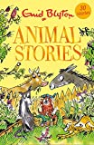 Animal Stories: Contains 30 classic tales