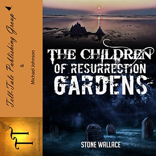 The Children of Resurrection Gardens audiobook cover art