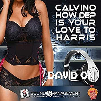 Calvino How Dep Is Your Love to Harris (Hit Mania Spring 2017)