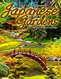 Adult Coloring Books Japanese Gardens 48 Grayscale Coloring Pages: Beautiful grayscale coloring pages of Japanese, Chinese, Oriental and Zen gardens in backyards, parks and Buddhist temples