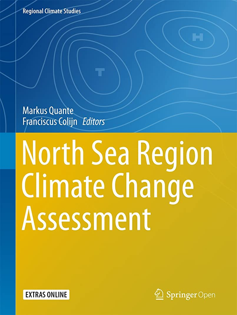 チューブ合金シニスNorth Sea Region Climate Change Assessment (Regional Climate Studies) (English Edition)