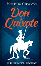 Don Quixote: (Illustrated)
