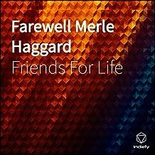 Farewell Merle Haggard