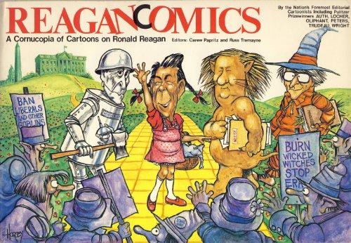 Reagancomics: A Cornucopia of Cartoons on Ronald Reagan