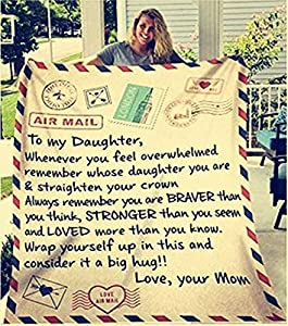 (To my Daughter):This super soft flannel blanket is designed for thoughtful caring personal gift for daughter from dadand mom. The intent of this blanket is not only to bring warmth but also bring smile, courage, and feeling of love. (PREMIUM QUALITY...