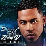 Songtexte von Bobby V. - The Rebirth