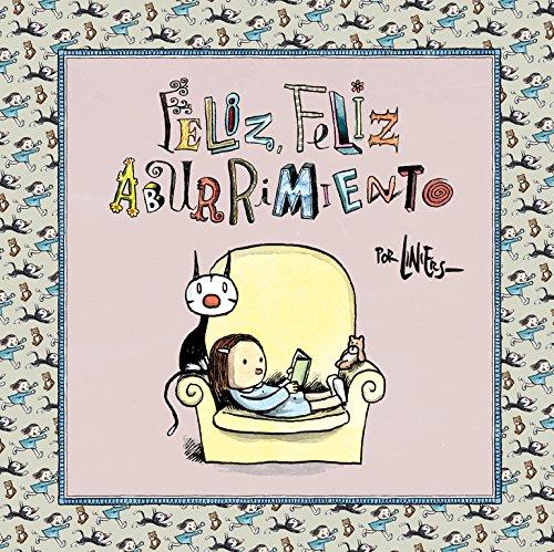 Feliz, feliz aburrimiento (Best Seller | Cómic)