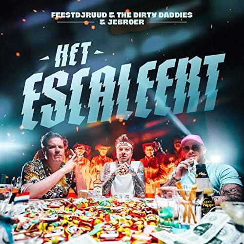 FeestDJRuud, The  Dirty Daddies & Jebroer