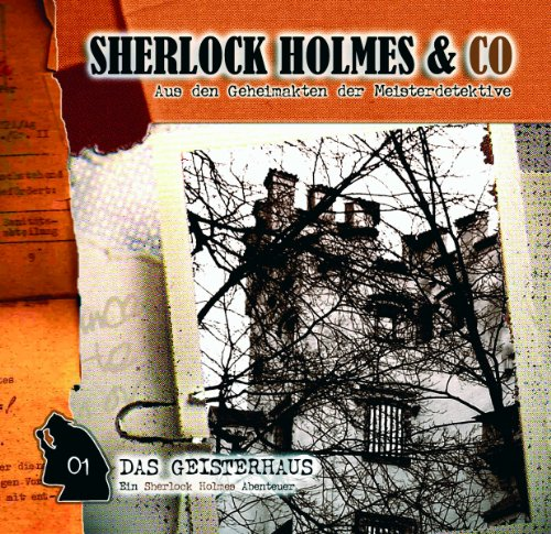 Das Geisterhaus     Sherlock Holmes & Co 1              By:                                                                                                                                 James Brett                               Narrated by:                                                                                                                                 Charles Rettinghaus,                                                                                        Florian Halm                      Length: 1 hr and 18 mins     Not rated yet     Overall 0.0