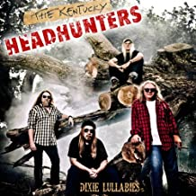 Dixie Lullabies by Kentucky Headhunters (2011-10-18)