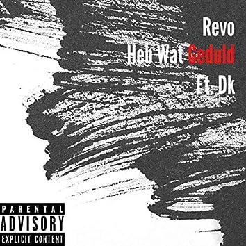 Heb Wat Geduld (feat. Dkmusicnl)