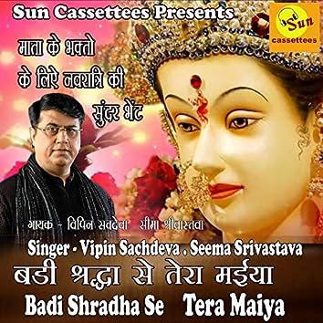 Badi Shradha Se Tera Maiya (Hindi)