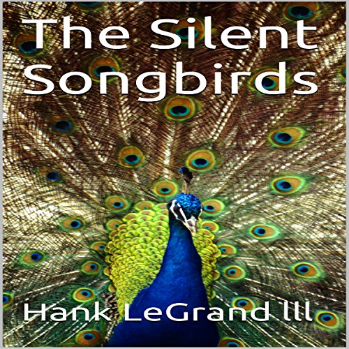 The Silent Songbirds audiobook cover art