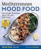 Mediterranean Mood Food: What to Eat to Help Beat Depression and Live a Longer, Healthier Life