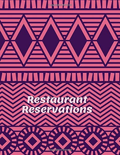 Restaurant Reservations: Diner Reservations Restaurant Log Journal, Customer Order Reserve, Daily Guest Appointment Record and Tracking Booking ... Shops, (Table Reservations Logs, Band 50)