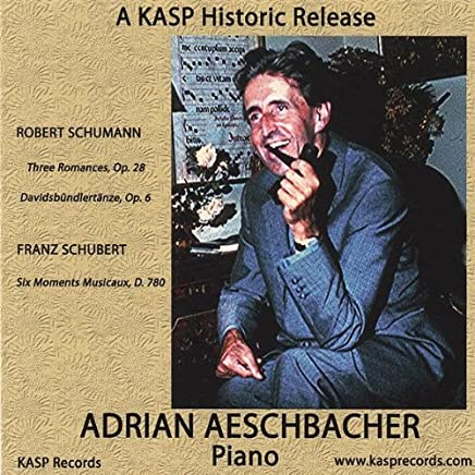 Plays Schumann & Schubert by Adrian Aeschbacher (2012-08-21)