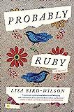 Probably Ruby: A Novel
