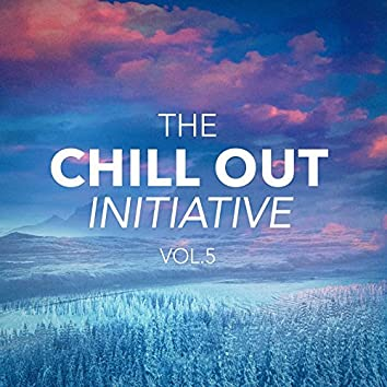 The Chill Out Music Initiative, Vol. 5 (Today's Hits In a Chill Out Style)