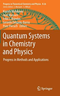 Quantum Systems in Chemistry and Physics: Progress in Methods and Applications