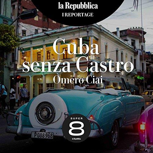 Cuba senza Castro audiobook cover art