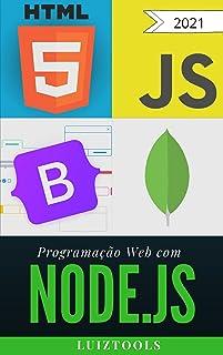Programação Web com Node.js: Completo, do Front-end ao Back-end