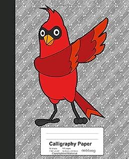Calligraphy Paper: Dabbing Cardinal Bird Book (Weezag Calligraphy Paper Notebook)