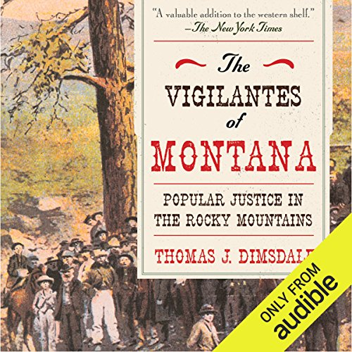 The Vigilantes of Montana audiobook cover art