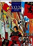 L'Histoire de Lyon en BD - De l'époque romaine à la Renaissance