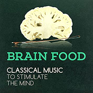 Brain Food: Classical Music to Stimulate the Mind