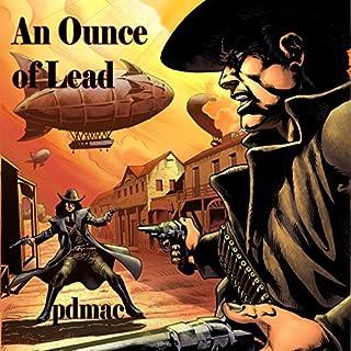 An Ounce of Lead audiobook cover art