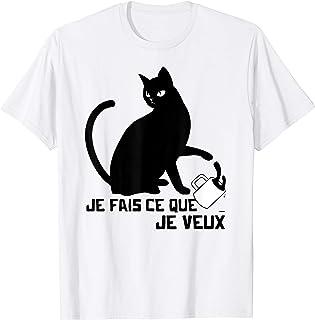 Je Fais ce que je Veux Cadeau Chat Humour Femme Homme Chat T-Shirt