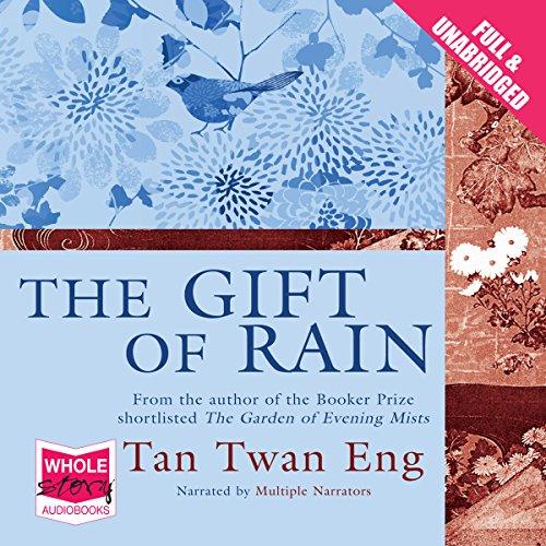 The Gift of Rain audiobook cover art