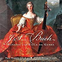 J.S. Bach: Sonatas For Viola Da Gamba And Organ by Patxi Montero