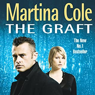 The Graft                   By:                                                                                                                                 Martina Cole                               Narrated by:                                                                                                                                 Nicola Duffett                      Length: 5 hrs and 7 mins     Not rated yet     Overall 0.0